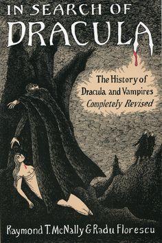 """Raymond T. McNally i Radu Florescu """"W poszukiwaniu Draculi - historia Draculi i wampirów"""""""