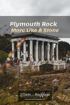 Plymouth Rock is more like a stone and pretty underwhelming