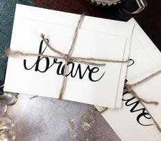 Brave Card {set of four} - folded, hand lettered notecard with envelope