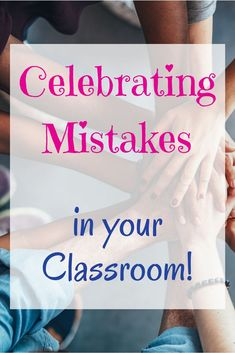 Celebrating mistakes in your classroom | Special Education | Growth Mindset