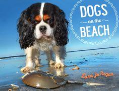 Dogs on the Beach by Lara Jo Regan, Spring 2018