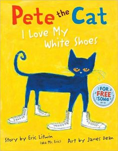 The entire Pete the Cat series by Eric Litwin. Be sure to check out the YouTube video of the author reading & singing the first Pete the Cat: I Love My White Shoes!