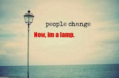 More Than Sayings: Change