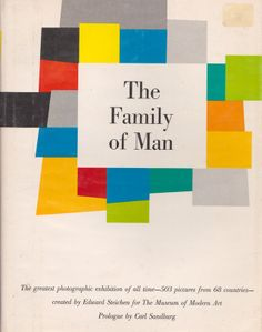 'The Family of Man' by Edward Steichen