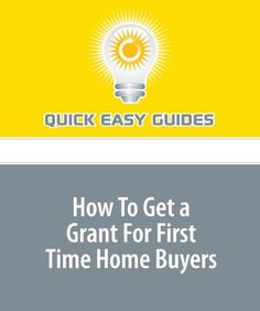 How To Get a Grant For First Time Home Buyers « Library User Group