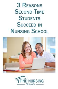 3 Reasons Second-Time Students Succeed in Nursing School