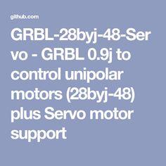 GRBL-28byj-48-Servo - GRBL 0.9j to control unipolar motors (28byj-48) plus Servo motor support