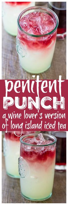 This Penitent Punch which is a twist on a Long Island Iced Tea. Classic cocktail ingredients with wine instead of a splash of cola. Bar Drinks, Cocktail Drinks, Yummy Drinks, Cocktail Recipes, Alcoholic Drinks, Beverages, Cocktails Using Tequila, Sweet Cocktails, Champagne Cocktail