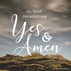 """""""Yes and Amen"""" by Housefires // Instagram format // Like us on Facebook www.facebook.com/worshipwallpapers // Follow us on Instagram @worshipwallpapers"""