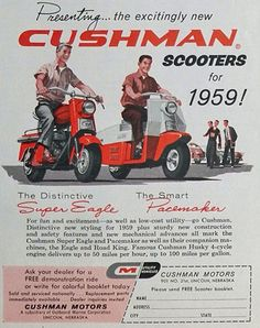 1959 Cushman Scooter Vintage Ad ~ Super Eagle, Pacemaker