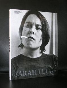 Cat. Raisonne, Zurich, Hamburg# SARAH LUCAS #mint- ,2005