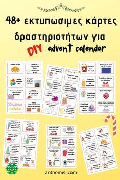 48 κάρτες με δραστηριότητες για το χριστουγεννιάτικο ημερολόγιο Advent Calendar, Crafts For Kids, Christmas, Crafts For Toddlers, Yule, Navidad, Kids Arts And Crafts, Xmas, Christmas Music