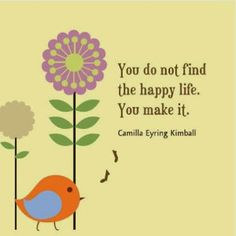 """"""" You do not find the happy life. You make it."""" #inspirational #quote #happiness"""