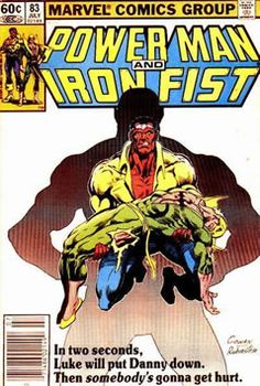 Power Man and Iron Fist Vol 1 83 Marvel Comics Superheroes, Marvel Comic Books, Comic Book Characters, Marvel Art, Iron Fist Powers, Iron Fist Comic, Luke Cage Iron Fist, La Pieta, Power Man