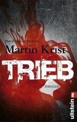 Lesendes Katzenpersonal: [Rezension] Martin Krist - Trieb (Band 3)