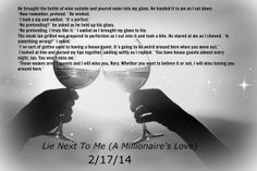 Lie Next To Me (A Millionaire's Love) Coming...2/17/14