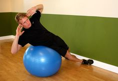 Best love handle excercise!!M. Love my swiss ball.  I gotta get me one of these.  Perfect answer for my love handles and bad hips!