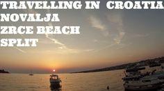 Travelling In Croatia: Novalja - Zrce Beach - Split