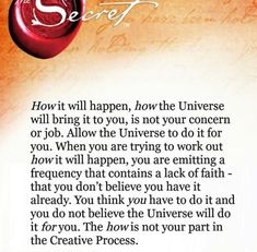 This is SO important! The how doesn't matter, the most important thing is to stay alert to the signs and opportunities of the universe :)