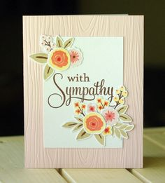 what a beautiful sympathy card!  think big favourites, floral sprigs, woodgrain impression plate, #pti, #wplus9