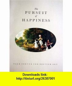 The Pursuit of Happiness a View of Life in Georgian England J. H. Plumb ,   ,  , ASIN: B000EZ7LUI , tutorials , pdf , ebook , torrent , downloads , rapidshare , filesonic , hotfile , megaupload , fileserve