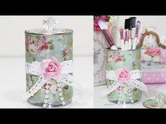 Como Fazer Lata Decorada estilo Shabby Chic - Reciclagem - Passo a Passo - Segredos de Aline - YouTube