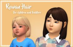 "stephanine-sims: "" Rowan Hair converted for Children and Toddlers~ Hi y'all! A few days ago I hit the 2000 follower milestone :-D Honestly, I don't know how to express my gratitude for this insane..."