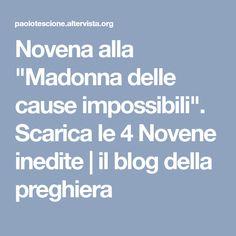 """Novena alla """"Madonna delle cause impossibili"""". Scarica le 4 Novene inedite   il blog della preghiera"""