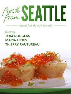 Fresh From Seattle: Recipes from the City's Best Chefs -...: Fresh From Seattle: Recipes from the City's Best… #Cookbooks #FoodampWine