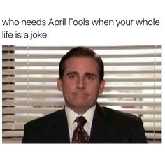 When this is true cause April fools is your birthday
