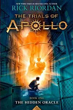 The Trials of Apollo Book One The Hidden Oracle