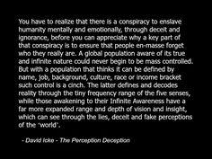 David Icke Quote Spirituality Spiritual Conspiracy Illuminati Consciousness .jpg