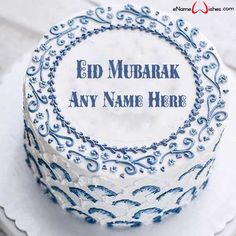Write name on Decorated Eid Wish Name Cake with Name And Wishes Images and create free Online And Wishes Images with name online. - Happy Eid Mubarak Wishes  IMAGES, GIF, ANIMATED GIF, WALLPAPER, STICKER FOR WHATSAPP & FACEBOOK