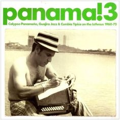 Panama 3: Calypso Panameno Guajira Jazz - Various Artist Vinyl 2LP September 1 2017 Pre-order