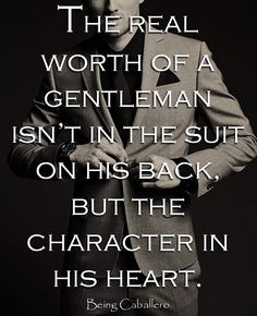 Being Caballero: It's not about the Guy you used to be, but the Gentleman you've become!