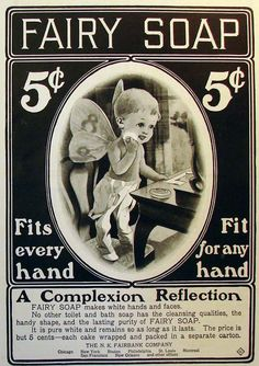 Soap so delicate, it's even good for fairies!  Fun vintage advert