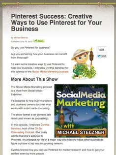 Pinterest Success: Creative Ways to Use Pinterest for Your Business |  Social Media Marketing Podcast with Michael Stelzner via Social Media Examiner