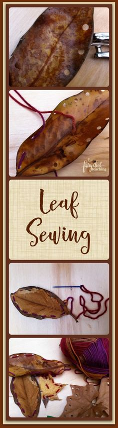 Leaf Sewing! - Fairy Dust Teaching Play Based Learning, Preschool Learning, Kindergarten Activities, Preschool Crafts, Autumn Activities, Activities For Kids, Toddler Crafts, Crafts For Kids, Easy Science Projects