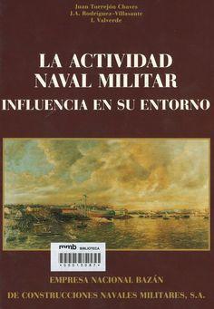 La actividad naval militar