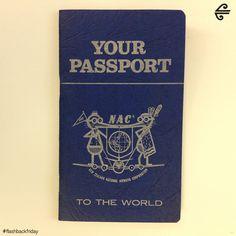 Your passport to the world #FlashbackFriday #fbf