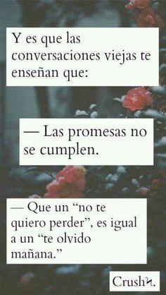 Las promesas no se cumplen.