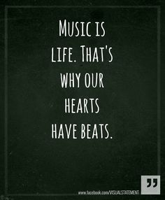 . . . ? ? ? ? . . .Music is life. . . ? ? ? ? . . . (Beauty Quotes Heart)