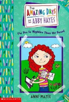 The Amazing Days of Abby Hayes by Anne Mazer