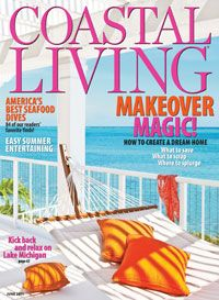Coastal Living Magazine~~the best happy colorful idea home magazine ever!