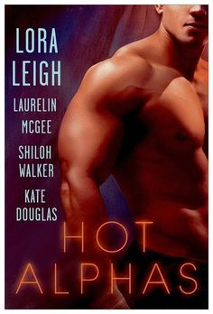 Hot Alphas Anthology  4 STARS