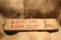 Driftwood Sign Looks Like Rain Dear by TheLazyBeach on Etsy