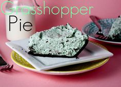 Grasshopper Pie -- a no bake chocolate mint pie that everyone LOVES!!