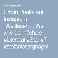 """Urban Poetry auf Instagram: """"Wettlesen ... Wer wird der nächste #Literatur #Star #? #stefaniesargnagel #bachmannpreis #klagenfurt #wien #3sat"""""""