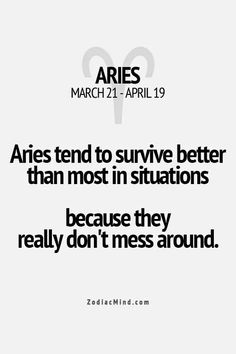 Zodiac Mind - Your source for Zodiac Facts Aries Zodiac Facts, Aries Astrology, Aries Quotes, Aries Sign, Zodiac Mind, Sign Quotes, Words Quotes, Libra, Sayings