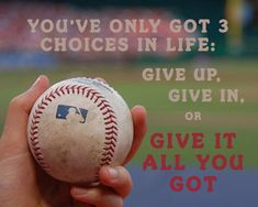 Give it all you got!!!